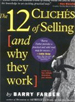 12 Cliches of Selling and Why They Work