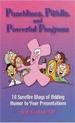 Punchlines, Pitfalls and Powerful Programs