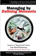 Managing by Defining Moments