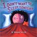 I Don't Want to Sleep Tonight