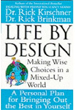 Life by Design: Making Wise Choices in a Mixed-Up