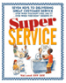 Super Service: The 7 Keys