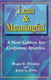 Lean & Meaningful : A New Culture for Corp Amer