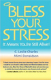 Bless Your Stress It Means You're Still Alive!