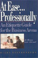 At Ease Professionally: An Etiquette Guide