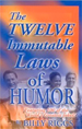 The Twelve Immutable Laws of Humor