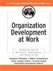 Organization Development at Work