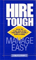 Hire Tough, Manage Easy
