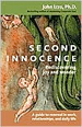 Second Innocence: Rediscovering Joy and Wonder