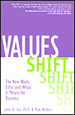 Values-Shift: The New Work Ethic and What it Means