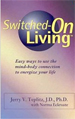 Switched-On Living