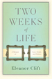 Two weeks of life