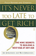 It's Never Too Late to Get Rich: 9 Secrets