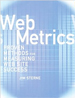 Web Metrics: Proven Methods for Measuring Web Site