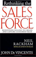 Rethinking the Sales Force: Redefining Selling