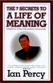 The 7 Secrets to a Life of Meaning