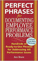 Perfect Phrases for Documenting Employee Performan