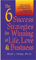 The 6 Success Strategies for Winning
