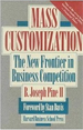 Mass Customization: The New Frontier in Business