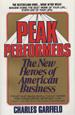 Peak Performers: The New Heroes of American Busi