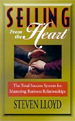 Selling from the Heart : In the New Millennium, Se