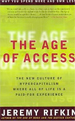 The Age of Access: The New Culture of Hypercapital