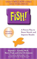 Fish! A Remarkable Way to Boost Morale