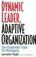Dynamic Leader Adaptive Organization