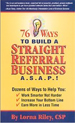 76 Ways to Build a Straight Referral Business