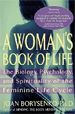 A Woman's Book of Life: The Biology, Psychology, a
