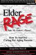 Elder Rage or, Take My Father...