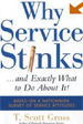 Why Service Stinks...and Exactly What to Do About