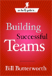 On The Fly Guide to Building Successful Teams