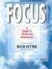 Focus: A Guide to Clarity and Achievement
