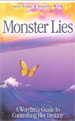 Monster Lies: A Woman's Guide