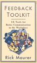 Feedback Toolkit: 16 Tools for Better Communicatio