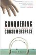Conquering Consumerspace