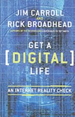 Get a (Digital) Life: An Internet Reality Check