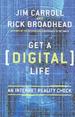 Get a (Digital) Life: An Internet Reality Check