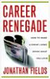 Career Renegade - Jonathan Fields