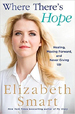 Where There's Hope - Elizabeth Smart