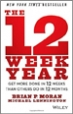 The 12 Week Year - Brian Moran
