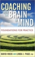 Coaching with the Brain in Mind - Dr. David Rock