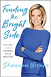 Finding the Bright Side - Shannon Bream