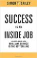 Success is an Inside Job - Simon T. Bailey