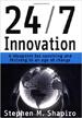 24/7 Innovation - Stephen Shaprio