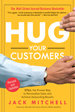 Hug Your Customers - Jack Mitchell