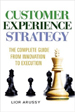 Customer Experience Strategy - Lior Arussy