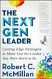 The Next Gen Leader - Robert McMillan
