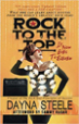Rock to the Top - It Now Goes to Eleven - Dayna Steele